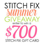 Enter to Win $700 to Stitch Fix