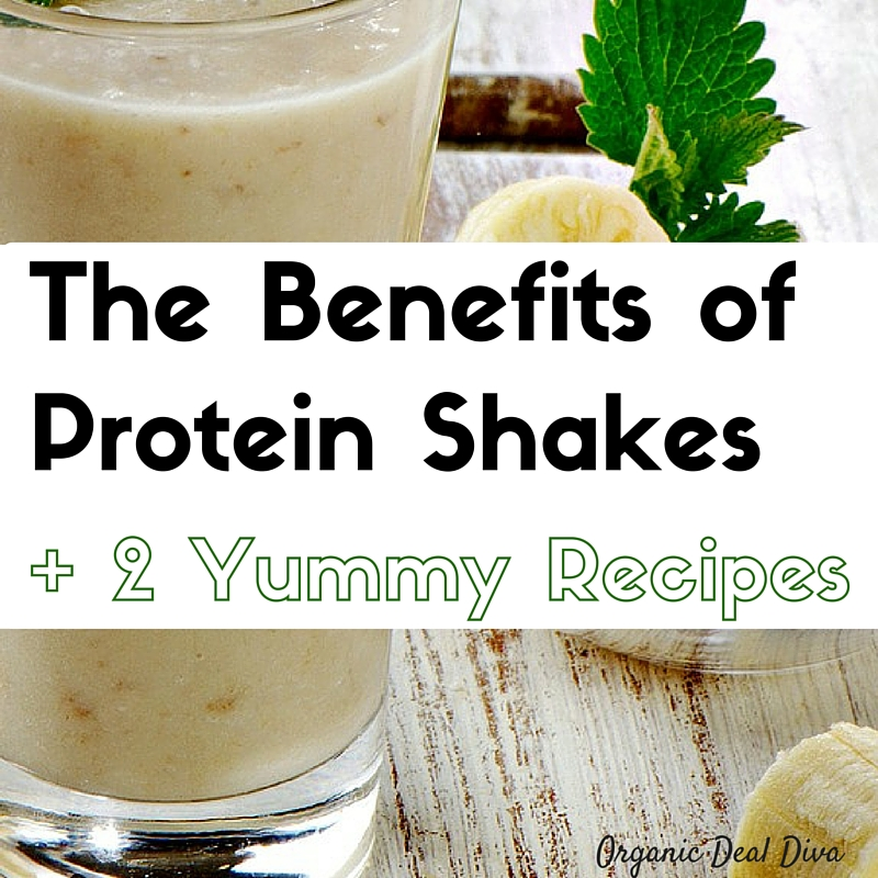 Benefits of Healthy Protein Shakes and 2 Yummy Recipes