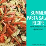 Summer Pasta Salad Recipe Easy, Organic, Kid approved