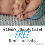 A Mom's Ultimate List of Free Items for BABY!