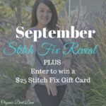 september-stitch-fix Reveal Plus Enter to win $25 to SF